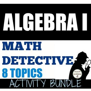 Algebra 1 Math Detective Bundle