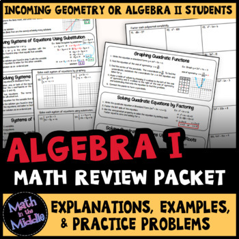 Algebra 1 Review Packet - Back to School Review for Algebra 2 or Geometry
