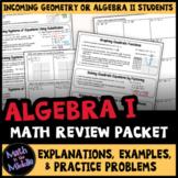 Algebra 1 Review Packet - Summer Prep for Algebra 2 or Geometry
