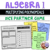 Algebra 1 - Multiplying Polynomials Binomials, Trinomials Dice Game - Task Cards