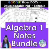 Algebra 1 Notes Editable Bundle (Google Slides)