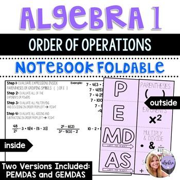 Algebra 1 - Order of Operations - PEMDAS or GEMDAS - Foldable 2 Versions!