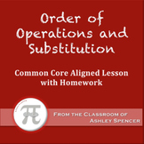 Order of Operations and Substitution (Lesson Plan with Homework)