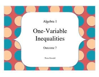 Algebra 1: Outcome 7: One-Variable Inequalities