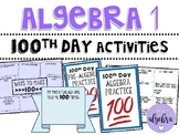Algebra 1 & Pre-Algebra 100th Day of School Math Activities