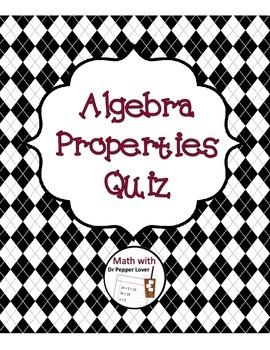 Algebra 1 Properties Quiz