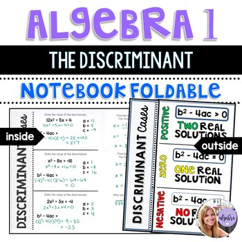 Algebra 1 - Quadratic Formula - Finding the Discriminant - Foldable