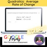 Algebra 1 Quadratics Average Rate of Change Mini Formative Assessment