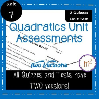 Algebra 1 Quadratics Unit Assessments