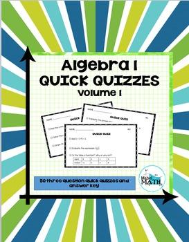 Algebra 1 Quick Quizzes: Volume 1