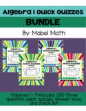 Algebra 1 Quick Quizzes Bundle: Volumes 1 - 4