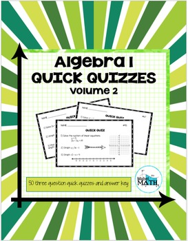 Algebra 1 Quick Quizzes: Volume 2