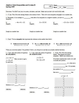 Algebra 1 Quiz Inequalities and Systems Spring 2009; two versions; one page each