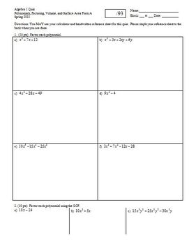 Algebra 1 Quiz Polynomials Factoring Volume and Surface Area Spring 2013