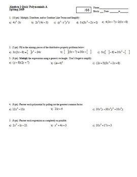 Algebra 1 Quiz: Polynomials Spring 2009; 2 versions; 2 pages each