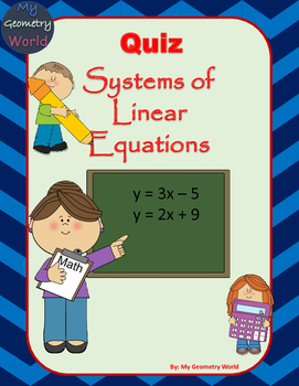 Algebra 1 Quiz: Systems of Linear Equations