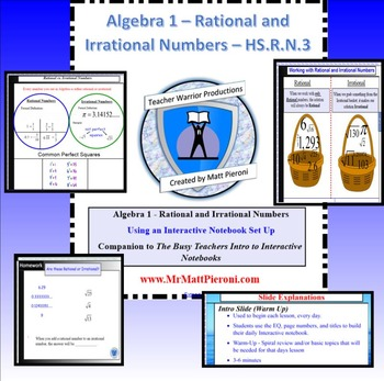 Algebra 1 - Rational vs. Irrational Numbers - HS.N.RN.3 - 2 day lesson