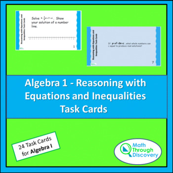 Algebra 1:  Reasoning with Equations and Inequalities Task Cards