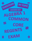 Algebra 1 Regents Common Core Review Questions by Topic ANSWER KEY