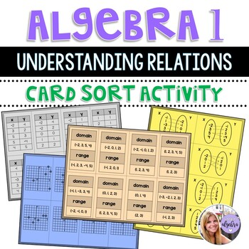Algebra 1 - Relations: Table, Mapping, Graph, Domain, Range Task Cards 8 Sets