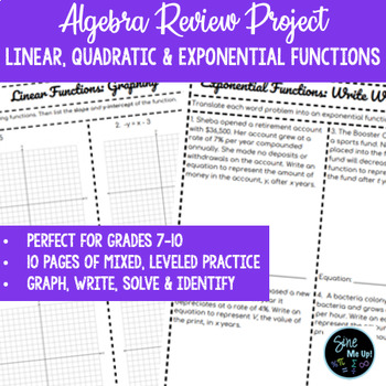 Algebra 1 Review Project -- Linear, Exponential and Quadratic Functions