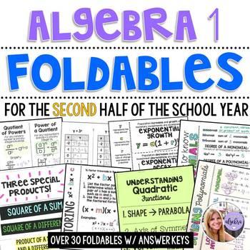 Algebra 1 - Second Half of the School Year FOLDABLE BUNDLE - Ever Updating!
