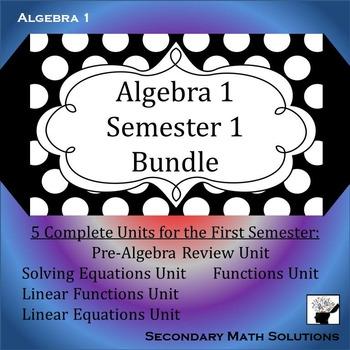 Algebra 1 Curriculum - Semester 1 Bundle
