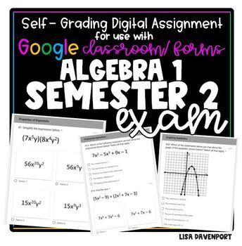 Algebra 1 Semester 2 EXAM- for use with Google Forms