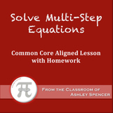 Solve Multi-Step Equations (Lesson Plan with Homework)