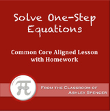 Solve One-Step Equations (Lesson Plan with Homework)