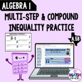 Algebra 1: Solving & Graphing Compound Inequalities A.5B P