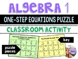 Algebra 1 - Solving One-Step Equations Puzzle Activity