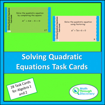 solving quadratic equations task cards by math through discovery llc