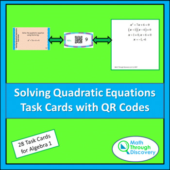 Algebra 1:  Solving Quadratic Equations Task Cards with QR Codes
