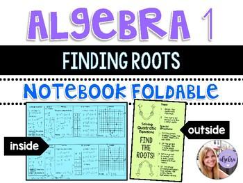 Algebra 1 - Solving Quadratic Functions - Finding Roots - Foldable