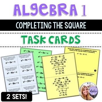 Algebra 1 - Solving Quadratic Functions by Completing the Square - Task Cards