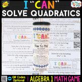 Algebra 1 Solving Quadratics by Factoring, Square Roots & Quadratic Formula Game