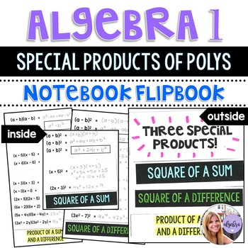Algebra 1 - Factoring Special Products of Polynomials - Foldable FlipBook