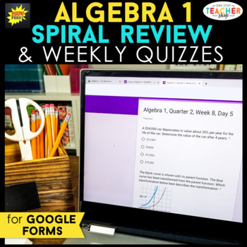 Algebra 1 Spiral Review DIGITAL | Google Classroom | Distance Learning