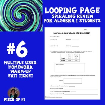 Algebra 1 Spiraling Page Review Homework #6 Many Uses