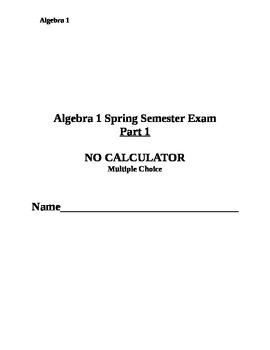 Algebra 1 Spring Final Exam -Multiple Choice and Free Response