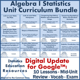Algebra 1 Statistics Unit Curriculum Bundle (Common Core Aligned)