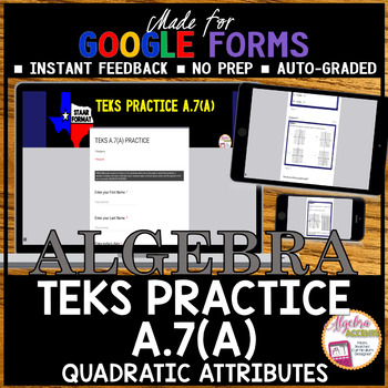 Algebra 1 TEKS A.7A Quadratic Attributes (Made for Google Drive)