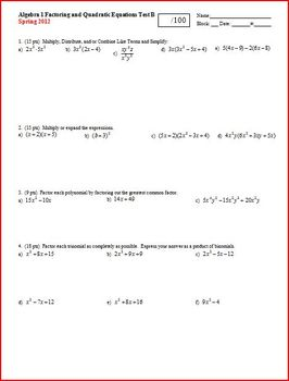 Algebra 1 Test: Factoring and Quadratics Spring 2012 - 2 versions - 2 pages each
