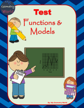 Algebra 1 Test: Functions & Models