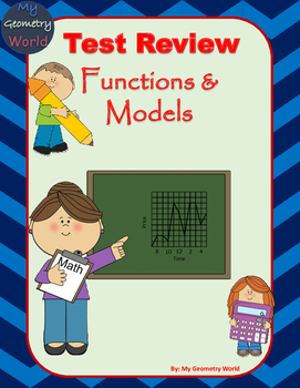 Algebra 1 Test Review: Functions & Models