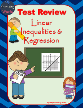Algebra 1 Test Review: Linear Inequalities & Regression