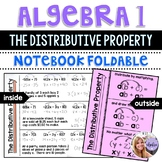 Algebra 1 - The Distributive Property - Foldable
