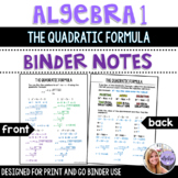 Algebra 1 - The Quadratic Formula and the Discriminant - Binder Notes
