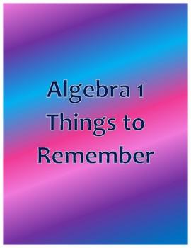 Algebra 1 Things to Remember